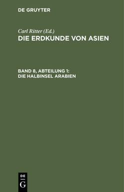 Die Erdkunde von Asien / Ritter, Carl von Ritter,  Carl