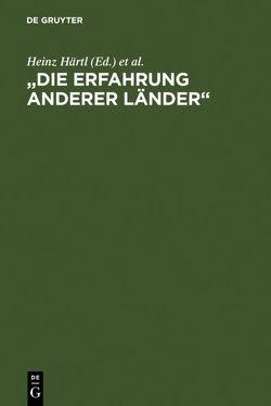 """""""Die Erfahrung anderer Länder"""" von Härtl,  Heinz, Schultz,  Hartwig"""