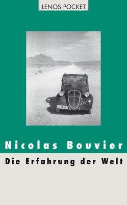 Die Erfahrung der Welt von Bouvier,  Nicolas, Fein,  Trude, Perret,  Roger, Renschler,  Regula
