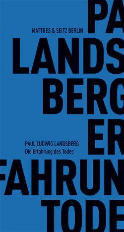 Die Erfahrung des Todes von Landsberg,  Paul Ludwig, Zwierlein,  Eduard