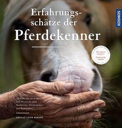 Die Erfahrungsschätze der Pferdekenner von Binder,  Sibylle Luise