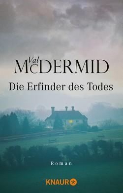 Die Erfinder des Todes von McDermid,  Val, Styron,  Doris