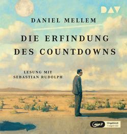 Die Erfindung des Countdowns von Mellem,  Daniel, Rudolph,  Sebastian, Stockmann,  Wolfgang