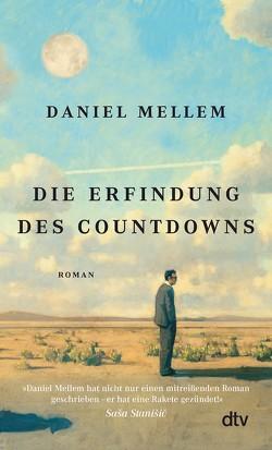 Die Erfindung des Countdowns von Mellem,  Daniel