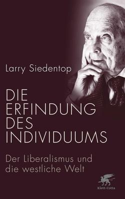 Die Erfindung des Individuums von Kober,  Heiner, Siedentop,  Larry
