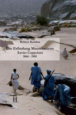 Die Erfindung Mauretaniens von Randau,  Robert, Rebstock,  Ulrich, Wüst,  Helmut