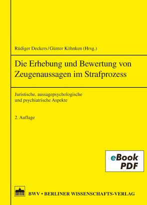 Die Erhebung von Zeugenaussagen im Strafprozess von Köhnken,  Günter, Rüdiger,  Deckers