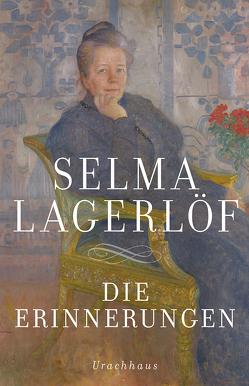 Die Erinnerungen von Klaiber-Gottschau,  Pauline, Lagerloef,  Selma, Wolandt,  Holger