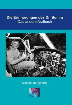 Die Erinnerungen des Doktor Bumm von Burgkhardt, Michael