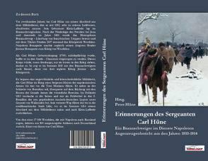Die Erinnerungen des Sergeanten Carl Hüne von Hüne,  Peter