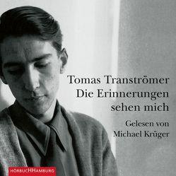 Die Erinnerungen sehen mich von Krüger,  Michael, Transtroemer,  Tomas