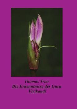 Die Erkenntnisse des Guru Vivikandi von Trier,  Thomas