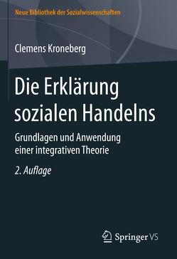 Die Erklärung sozialen Handelns von Kroneberg,  Clemens