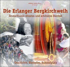Die Erlanger Bergkirchweih von Stadtarchiv Erlangen