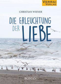 Die Erleuchtung der Liebe von Wiener, Christian