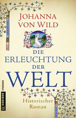 Die Erleuchtung der Welt von von Wild,  Johanna