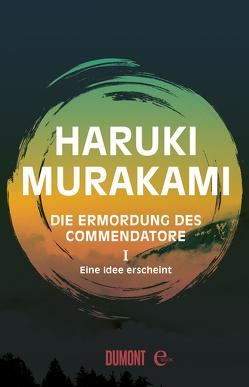 Die Ermordung des Commendatore Band 1 von Gräfe,  Ursula, Murakami,  Haruki