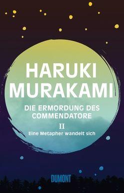 Die Ermordung des Commendatore Band 2 von Gräfe,  Ursula, Murakami,  Haruki