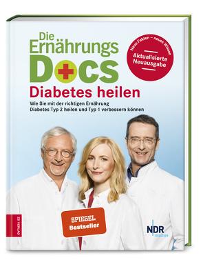 Die Ernährungs-Docs – Diabetes heilen von Fleck,  Anne, Klasen,  Jörn, Riedl,  Matthias