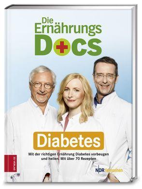 Die Ernährungs-Docs – Diabetes von Fleck,  Anne, Klasen,  Jörn, Riedl,  Matthias