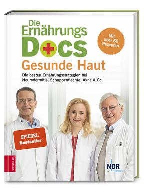 Die Ernährungs-Docs – Gesunde Haut von Fleck,  Anne, Klasen,  Jörn, Riedl,  Matthias