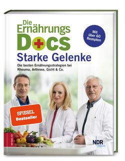 Die Ernährungs-Docs – Starke Gelenke von Fleck,  Dr. med. Anne, Klasen,  Dr. med. Jörn, Riedl,  Dr. med. Matthias