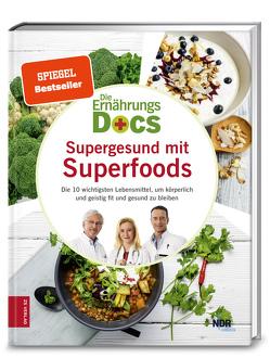 Die Ernährungs-Docs – Supergesund mit Superfoods von Fleck,  Dr. med. Anne, Klasen,  Dr. med. Jörn, Riedl,  Dr. med. Matthias