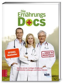 Die Ernährungs-Docs von Annette Willenbücher, Britta Probol, Fleck,  Anne, Klasen,  Jörn, Riedl,  Matthias