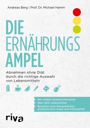 Die Ernährungsampel von Berg,  Andreas, Hamm,  Michael
