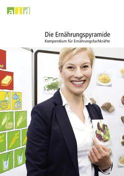 Die Ernährungspyramide – Kompendium für Ernährungsfachkräfte von Groeneveld,  Maike