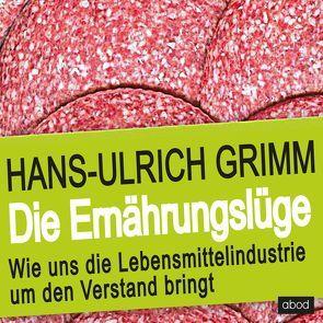 Die Ernährungslüge von Grimm,  Hans-Ulrich, Preiss,  Frank
