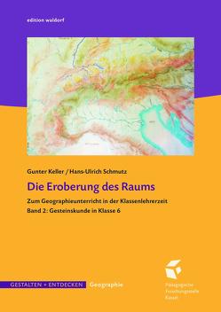 Die Eroberung des Raums von Keller,  Günter, Schmutz,  Hans-Ulrich