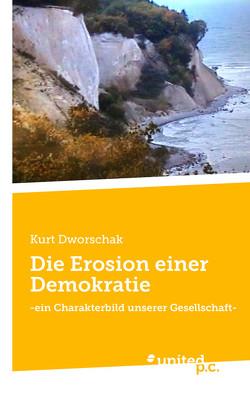 Die Erosion einer Demokratie von Dworschak,  Kurt