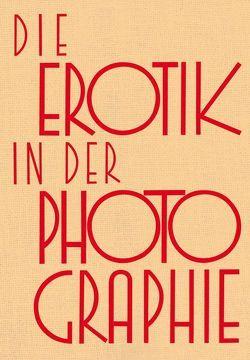 Die Erotik in der Photographie