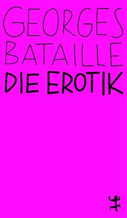 Die Erotik von Bataille,  Georges, Bergfleth,  Gerd