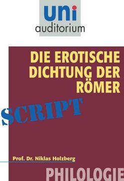 Die erotische Dichtung der Römer von Holzberg,  Niklas