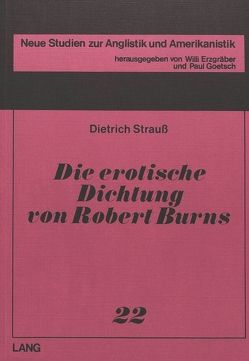 Die erotische Dichtung von Robert Burns- (The Erotic Poetry of Robert Burns) von Strauss,  Dietrich