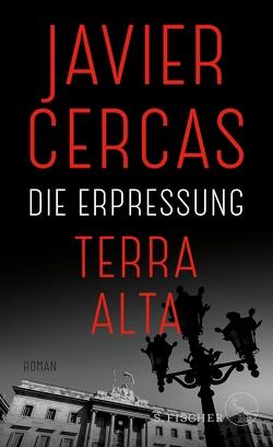 Die Erpressung von Cercas,  Javier, Lange,  Susanne