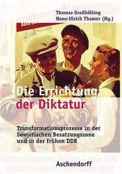 Die Errichtung der Diktatur von Großbölting,  Thomas, Thamer,  Hans U