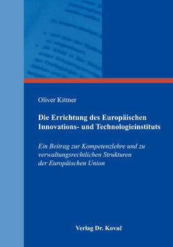 Die Errichtung des Europäischen Innovations- und Technologieinstituts von Kittner,  Oliver