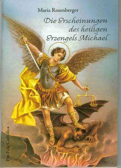 Die Erscheinungen des heiligen Erzengels Michael von Rosenberger,  Maria