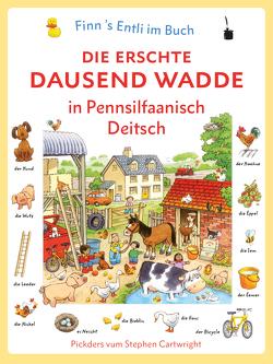 Die erschte dausend Wadde in Pennsilfaanisch Deitsch von Louden,  Mark L, Sauer,  Walter, Werner,  Michael