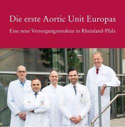 Die erste Aorten Unit Europas von Vahl,  Prof. Dr. Christia