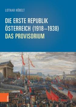 Die Erste Republik von Höbelt,  Lothar