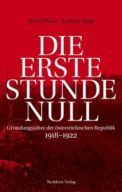 Die erste Stunde Null von Pfoser,  Alfred, Weigl,  Andreas