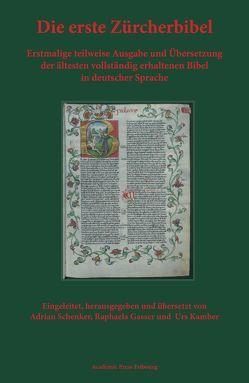 Die erste Zürcherbibel von Gasser,  Raphaela, Kamber,  Urs, Schenker,  Adrian