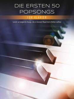 Die ersten 50 Popsongs für Klavier von Bosworth Edition