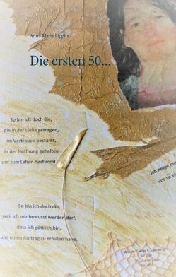 Die ersten 50… von Lippitz,  Anna Maria