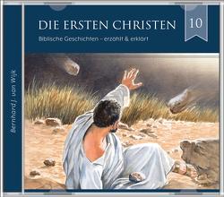 Die ersten Christen (2 CDs Audio-Hörbuch) von J. vanWijk,  Bernhard