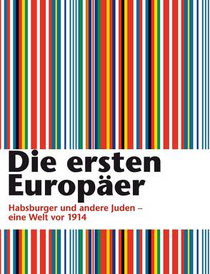 Die ersten Europäer von Feurstein-Prasser,  Michaela, Heimann-Jelinek,  Felicitas